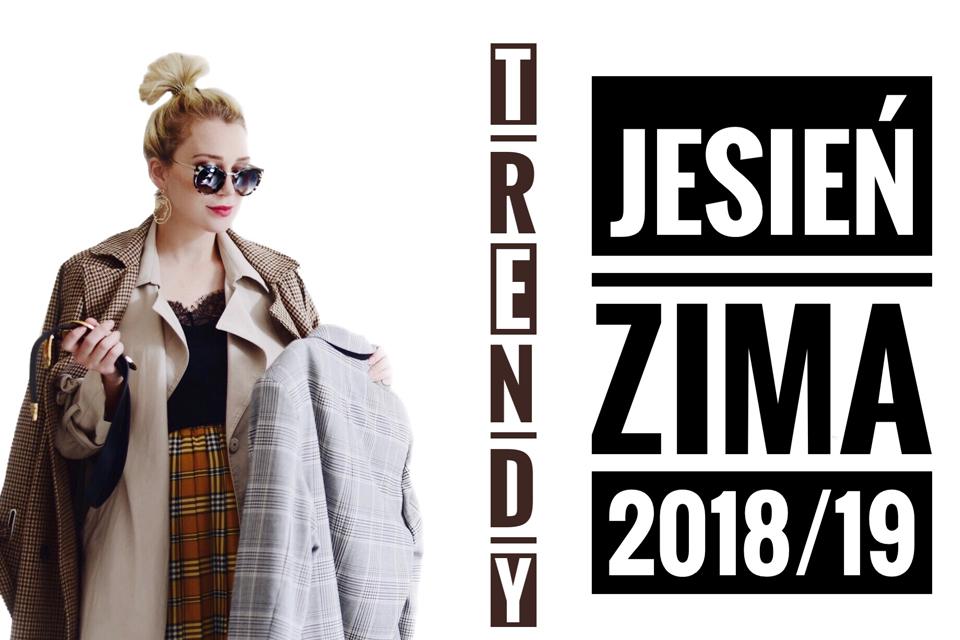 99aecb0d15ea2 TRENDY JESIEŃ ZIMA 2018/ 2019 CO BĘDZIE MODNE? - Shiny Syl blog