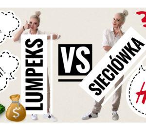 lumpeks vs sieciówka blog